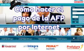 Como hacer el pago del AFP por Internet